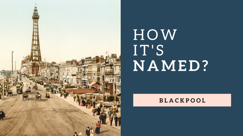 How It's Named |Blackpool